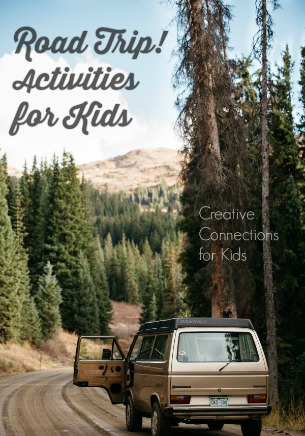 Road Trip! Fun, sanity saving activities for kids and grown-ups