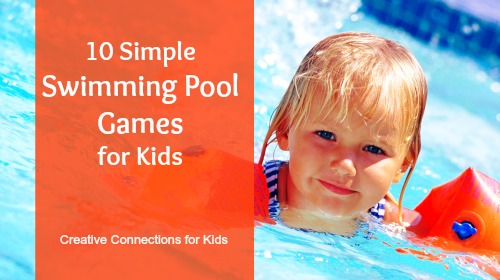 10 Simple Swimming Pool Games for Kids