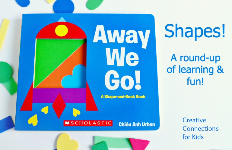 Away We Go ~ A round-up of shapes and learning