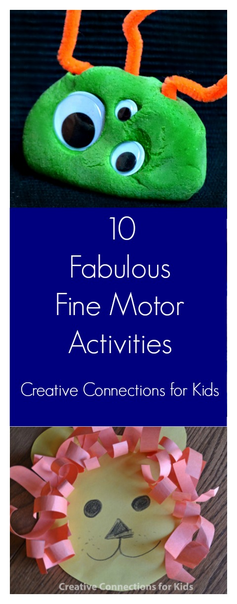 10 fabulous fine motor activities from Creative Connections for Kids