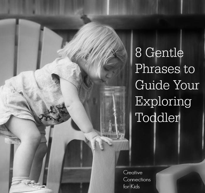 8 Gentle Phrases to Guide Your Exploring Toddler